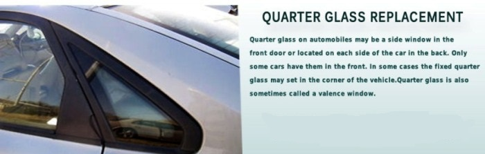 Quarter Glass Replacement Company